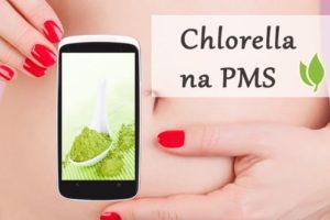 Chlorella na zespol napiecia przedmiesiaczkowego pms