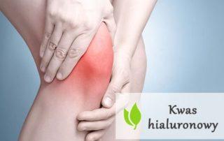 Kwas hialuronowy - naturalny sposób na ból kolana