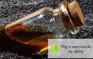 Olej z czarnuszki na skórę