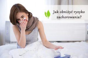 jak obniżyć ryzyko zachorowania