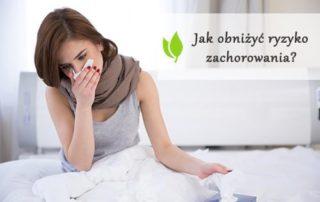 Przeziębienie i grypa - jak nie chorować?