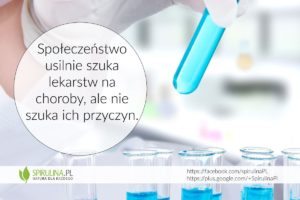 Społeczeństwo szuka lekarstwa - Spirulina