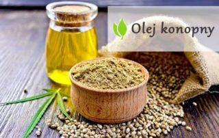 Olej konopny - właściwości, zastosowanie i skutki uboczne