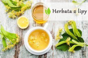 Herbata z lipy - napój o leczniczym działaniu