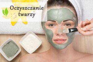 Oczyszczanie twarzy - dlaczego jest tak ważne?