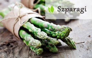Szparagi - rodzaje i właściwości