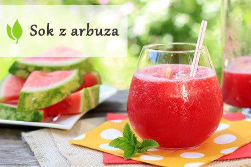 Sok z arbuza - powody, dla których warto go pić