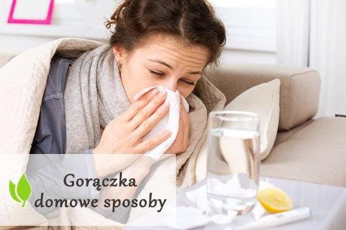 Domowe sposoby na gorączkę