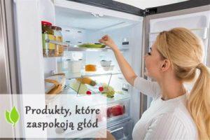 10 produktów, które na długo zaspokoją głód