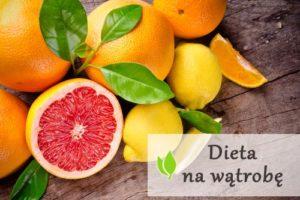 Dieta na wątrobę - co jeść, aby ją oczyścić?