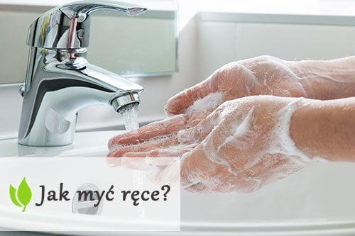 Jak myć ręce?