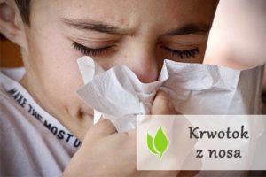 Krwotok z nosa - przyczyny i pierwsza pomoc