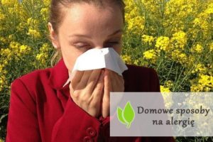 Domowe sposoby na alergię