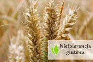 Nietolerancja glutenu - objawy i dieta