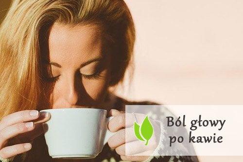 Ból głowy po kawie - przyczyny i sposoby radzenia