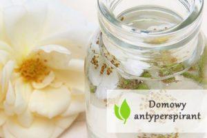 Domowy antyperspirant - jak go wykonać?