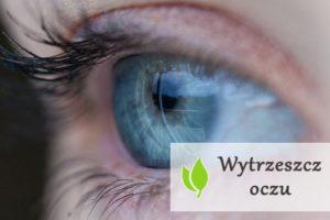 Wytrzeszcz oczu - przyczyny, objawy, leczenie