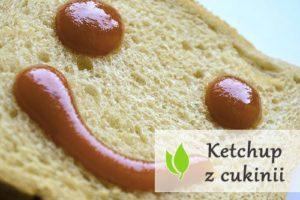 Ketchup z cukinii - szybki i prosty przepis