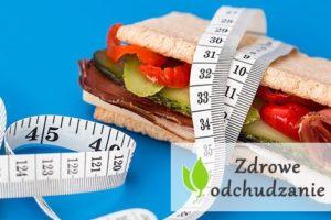 Zdrowe odchudzanie - szybkie, skuteczne i trwałe