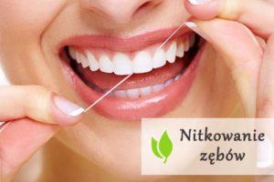 Nitkowanie zębów - jak robić to właściwie?
