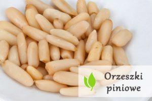 Orzeszki piniowe - właściwości odżywcze