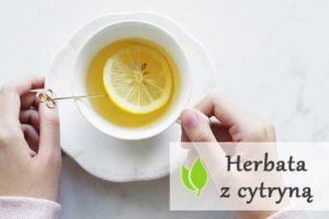 Herbata z cytryną - szkodzi czy pomaga?