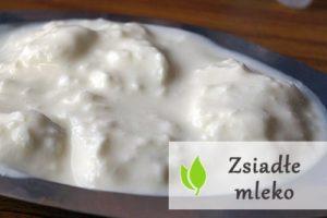 Zsiadłe mleko – właściwości i zastosowanie
