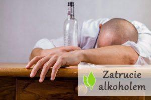 Zatrucie alkoholem - objawy i leczenie