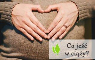 Co jeść w ciąży?