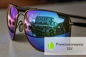 Promieniowanie UV - czy jest zdrowe?